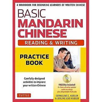 Basic chinois Mandarin - lecture & écriture pratique livre - un classeur
