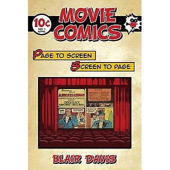 Movie Comics - Page to Screen/Screen to Page by Blair Davis - 97808135