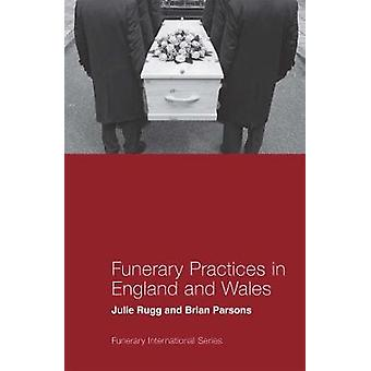 Funerary Practices in England and Wales by Funerary Practices in Engl