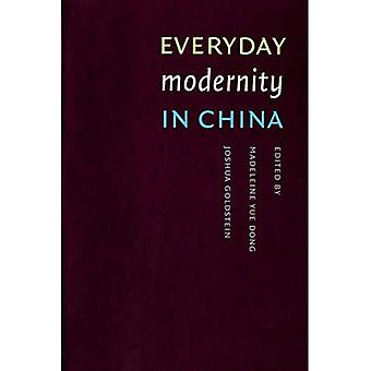 Everyday Modernity in China: China Program Book (Studies in Modernity & National Identity)