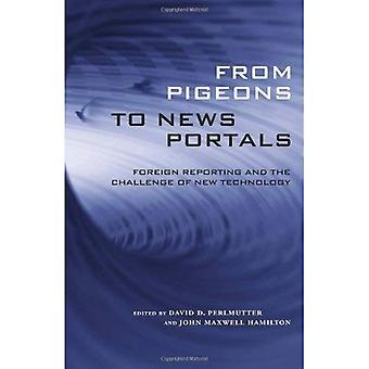Fra duer til nyheter portaler: utenlandske rapportering og utfordringen med ny teknologi (Media & Public Affairs)