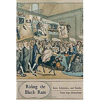 Riding the Black Ram: Law, Literature, and Gender (The Cultural Lives of Law)