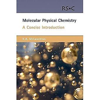 Moleculaire fysische chemie: Een korte introductie