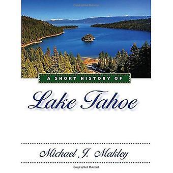 Een korte geschiedenis van Lake Tahoe
