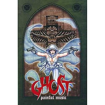 Ghost: Painful Music