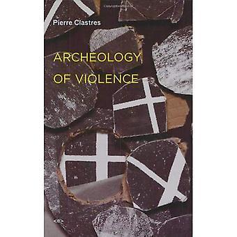 Archéologie de la Violence, nouvelle édition