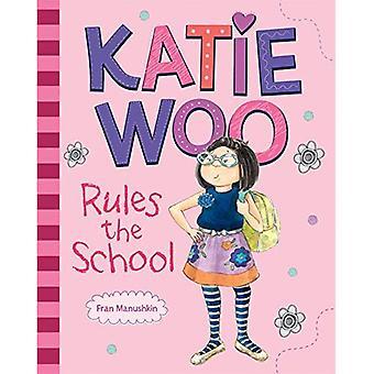 Katie Woo regler skolan (Katie Woo