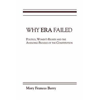 Hvorfor æra mislykkedes politik kvinders rettigheder og om ændring af processen af forfatningen af Berry & Mary Frances
