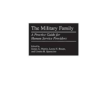 De militaire familie A Practice Guide for Human serviceproviders door Martin & James