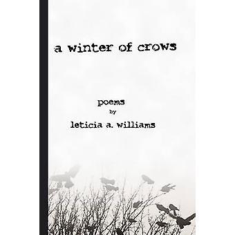 een winter kraaien door Williams & Leticia A.
