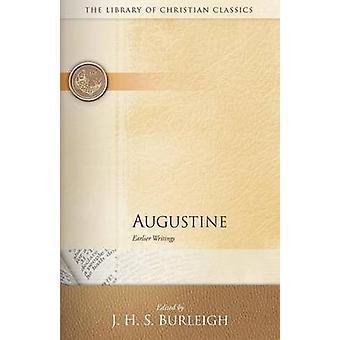 Augustine Earlier Writings by Burleigh
