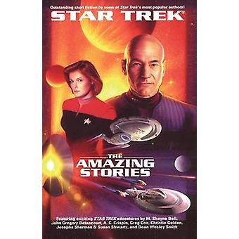 The Star Trek The Next Generation The Amazing Stories Anthology by Ordover & John J.