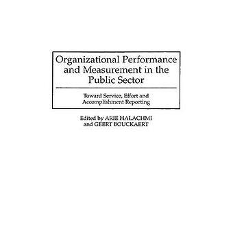 Desempenho organizacional e medição do sector público na direção do esforço de serviço e realização de relatórios por Bouckaert & Geert