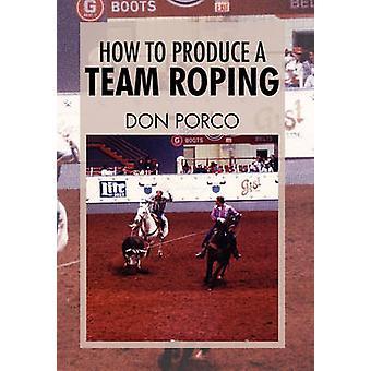 Hoe te produceren een Team moulinette door Porco & Don