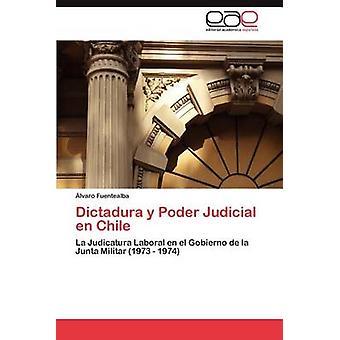 Dictadura y Poder gerichtlichen En Chile durch Fuentealba & Lvaro