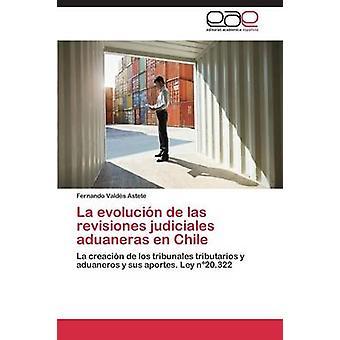 La Evolucion de Las Revisiones Judiciales El En Chile da Valdes Astete Fernando