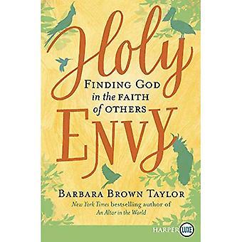 Heliga avund: Att finna Gud i tron på andra