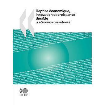 Reprisera conomique innovation et croissance tålig Le rle avgörande des rgions av OECD Publishing