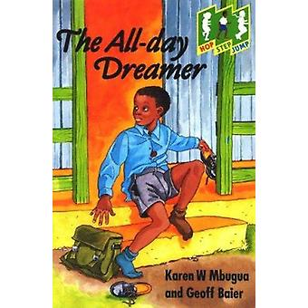 The All-Day Dreamer by K. Mbugua - G. Baier - 9780333616512 Book