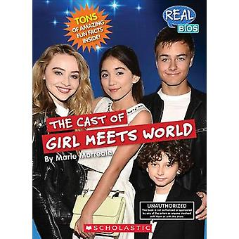 The Cast of Girl Meets World by Marie Morreale - 9780531216644 Book
