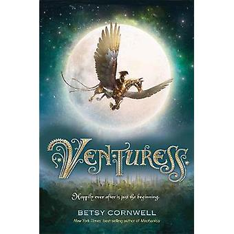Venturess by Betsy Cornwell - 9780544319271 Book