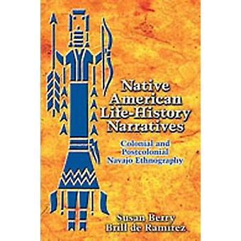 Native American Life-histoire narrative-colonial et postcolonial na