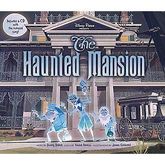 Disney Parks Presents - The Haunted Mansion by Disney Book Group - Dis