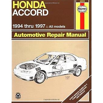 Honda Accord (1994-1997) Automotive Repair Manual (2nd Revised editio