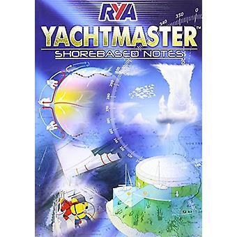RYA Yachtmaster Shorebased Notes - 9781906435929 Book