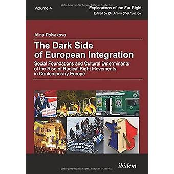 The Dark Side of European Integration - Social Foundations and Cultura
