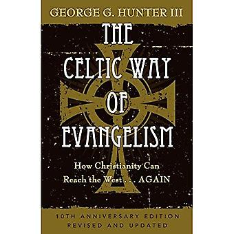 The Celtic Way of Evangelism: How Christianity Can Reach the West - Again