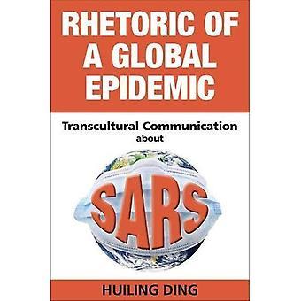 Rhetorik der eine globale Epidemie: transkulturelle Kommunikation über SARS