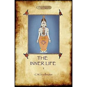 The Inner Life  volume II by Charles & Webster Leadbeater