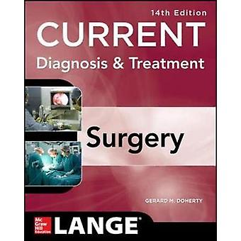 Current Diagnosis and Treatment Surgery 14E by Gerard Doherty