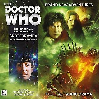 Doctor Who The Fourth Doctor Adventures  6.6 Subterranea by Jonathan Morris & Cover design or artwork by Anthony Lamb & By composer Jamie Robertson & Performed by Tom Baker & Performed by Lalla Ward & Director Nicholas Briggs