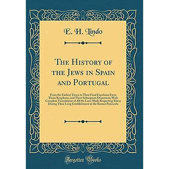 History of the Jews in Spain and Portugal by H Lindo