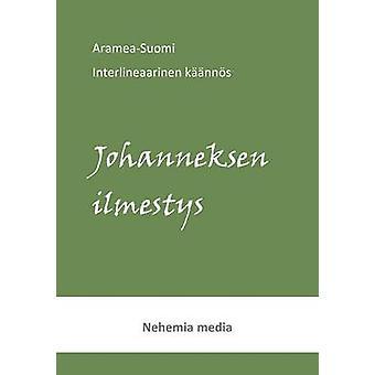 Arameasuomi interlineaariJohanneksen ilmestys by Levnen & Tuomas