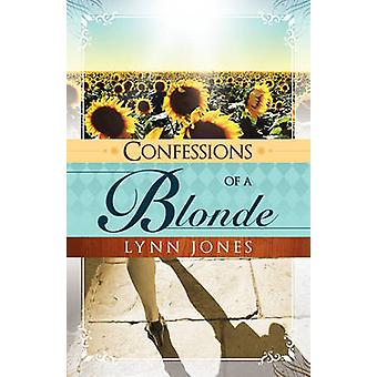 Confessions of a Blonde by Jones & Lynn