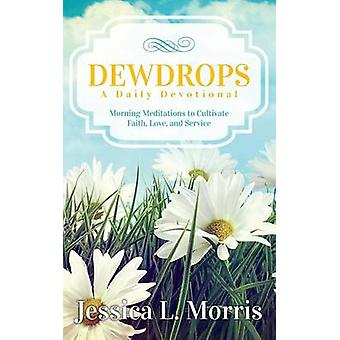 Dewdrops by Morris & Jessica L