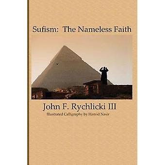 Sufism The Nameless Faith by Hamdani & Basem