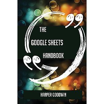 The Google Sheets Handbook  Everything You Need To Know About Google Sheets by Goodwin & Harper
