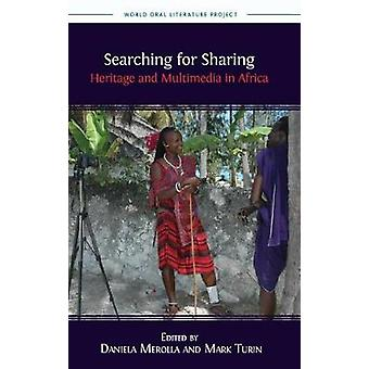 Searching for Sharing Heritage and Multimedia in Africa by Merolla & Daniela
