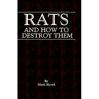 Rats and How to Destroy Them Traps and Trapping Series  Vermin  Pest Control by Hovell & Mark