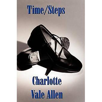 TimeSteps by Allen & Charlotte Vale