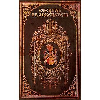 Eternal Frankenstein by Lockhart & Ross E.