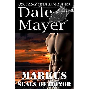 SEALs of Honor Markus by Mayer & Dale