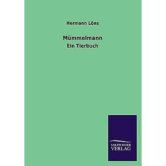 Mummelmann por Lons & Hermann