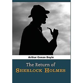The Return of Sherlock Holmes by Doyle & Arthur Conan