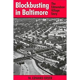 Blockbusting in Baltimore by Orser & W. Edward