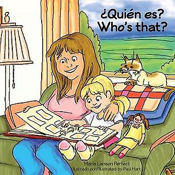 Quin es  Whos That by Larsson Perfect & Marla